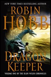 Interesting Words: Dragon Keeper by Robin Hobb